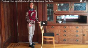 Finding an Easy, Upright Posture…Part 2